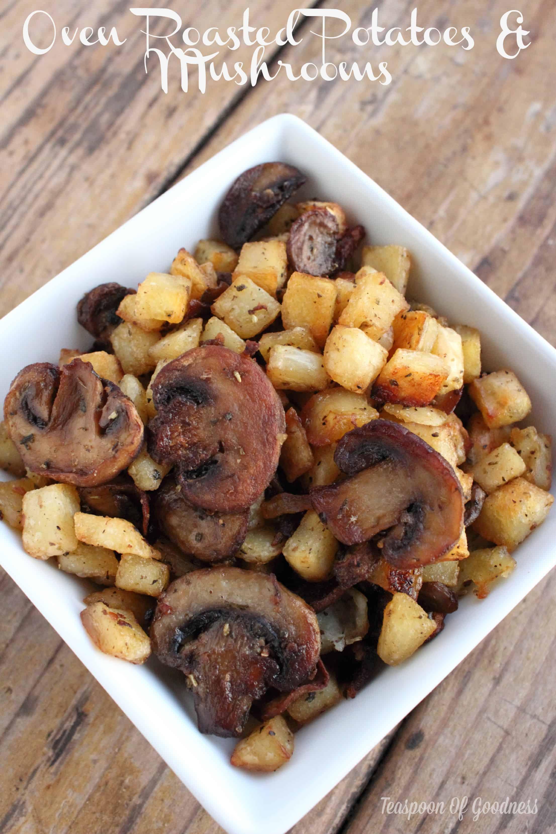 Oven Roasted Potatoes & Mushrooms