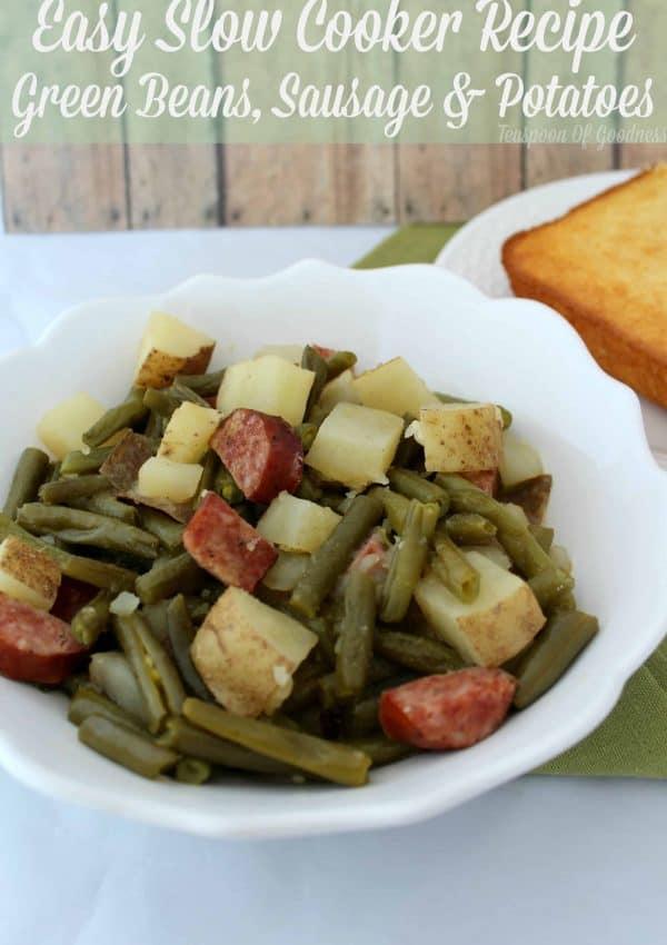 Slow Cooker Recipe ~ Green Beans, Sausage & Potato Dinner
