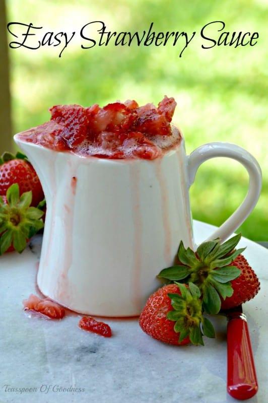 Easy Strawberry Sauce