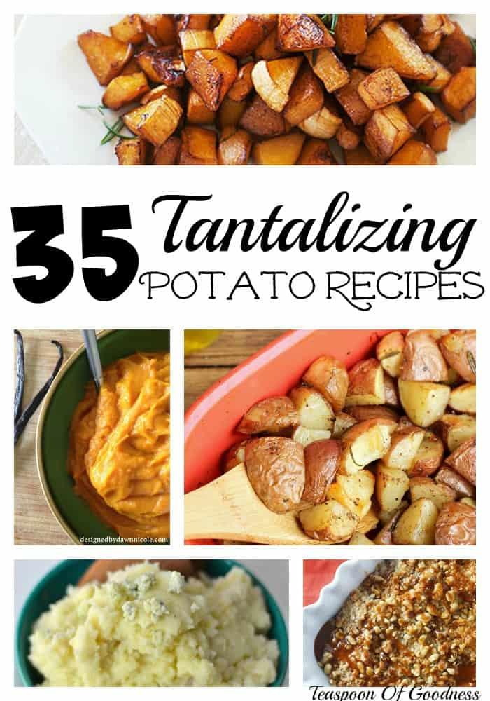 35 Tantalizing Potato Recipes