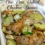 One Pan Baked Chicken Dinner