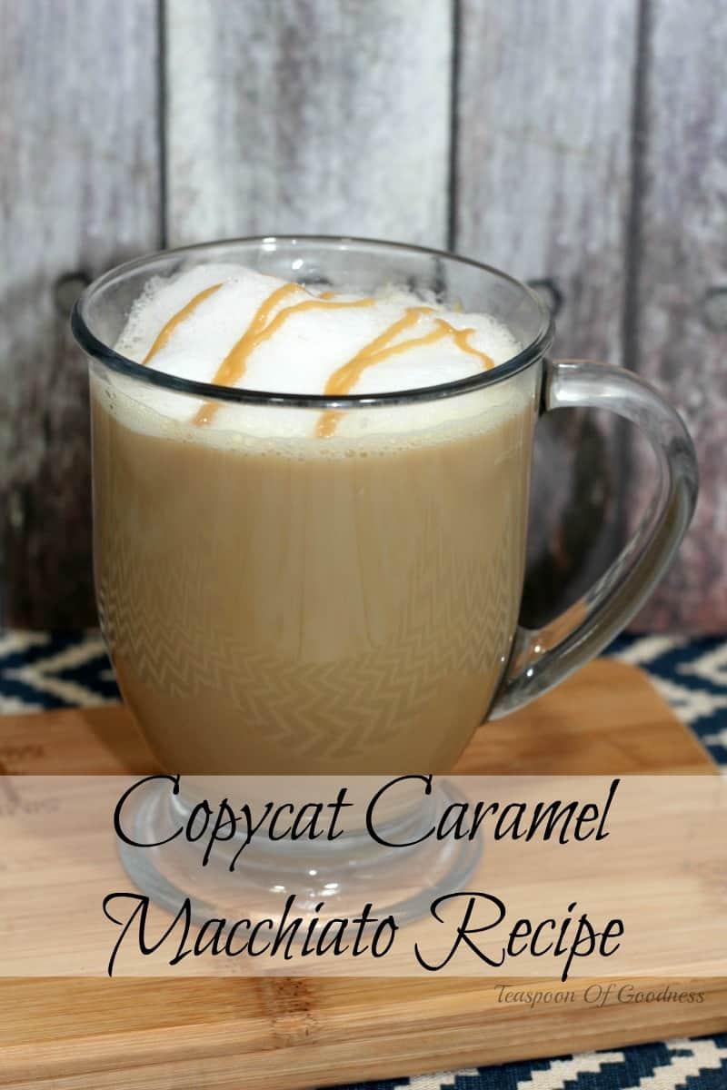 Copycat Caramel Macchiato Recipe