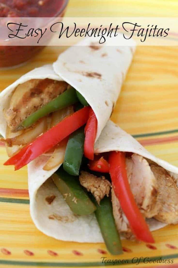 Easy Weeknight Chicken Fajitas Recipe - Teaspoon Of Goodness