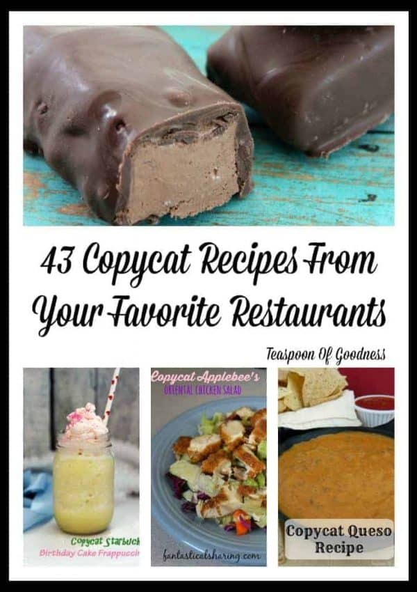 43 Copycat Recipes From Your Favorite Restaurants