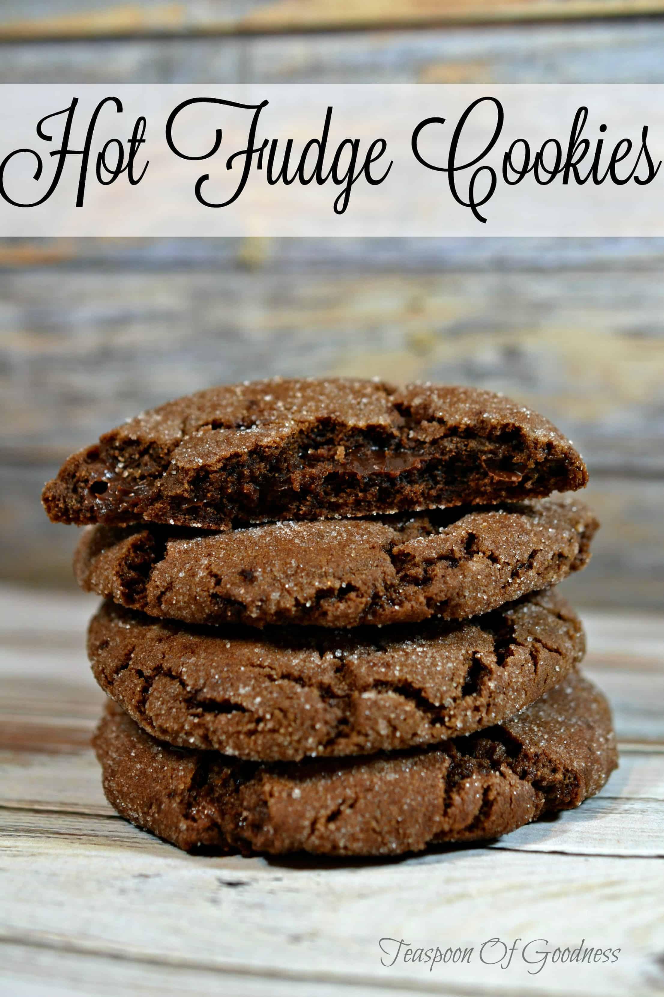 Hot Fudge Homemade Cookies