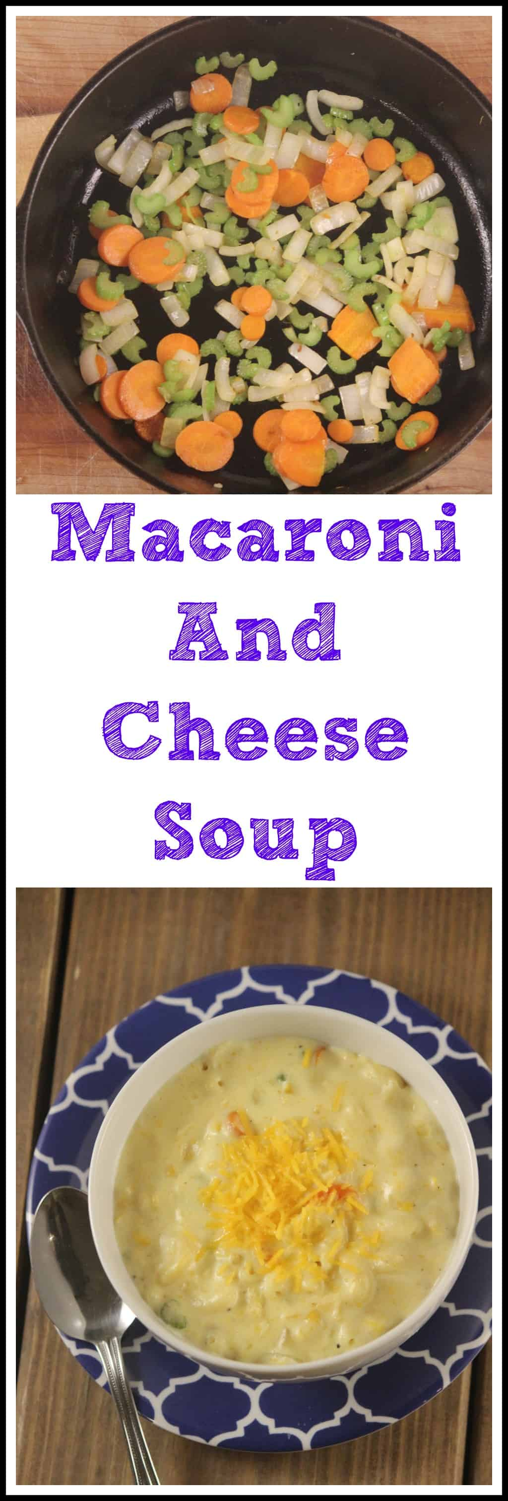 Pinterest image on how to make macaroni and cheese soup