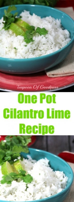 This One Pot Cilantro Lime Rice recipe is truly delicious, easy and of course a favorite side for tacos, enchiladas or simply grilled chicken or fish. - Teaspoon Of Goodness