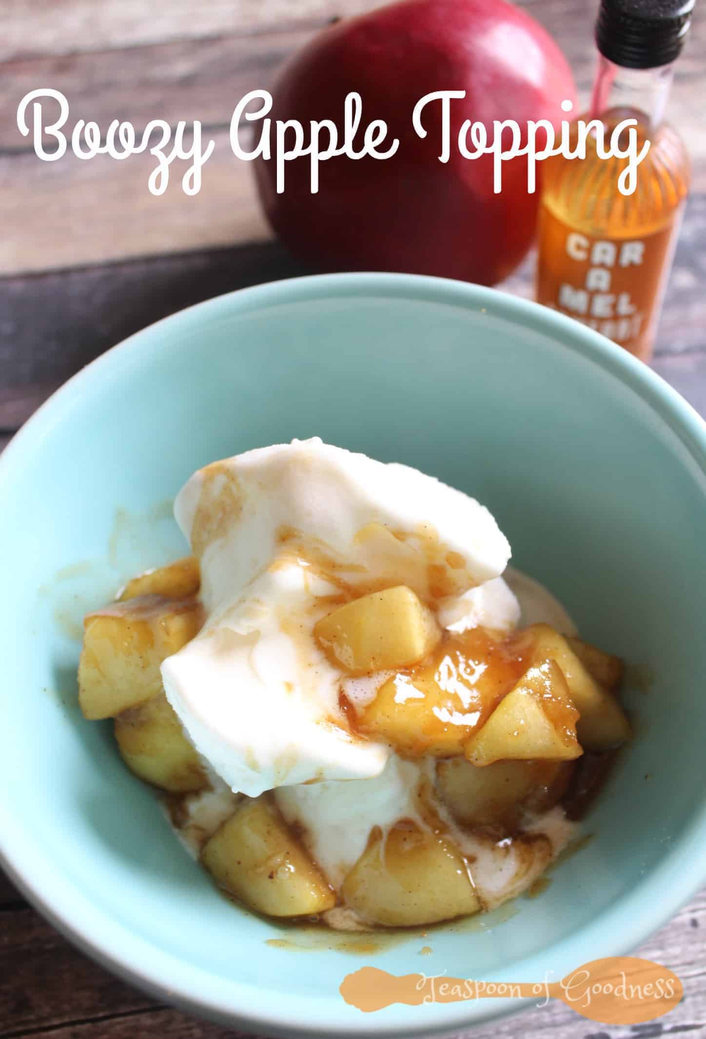 This Boozy Apple Ice Cream Topping can be made in just 15 minutes and ...