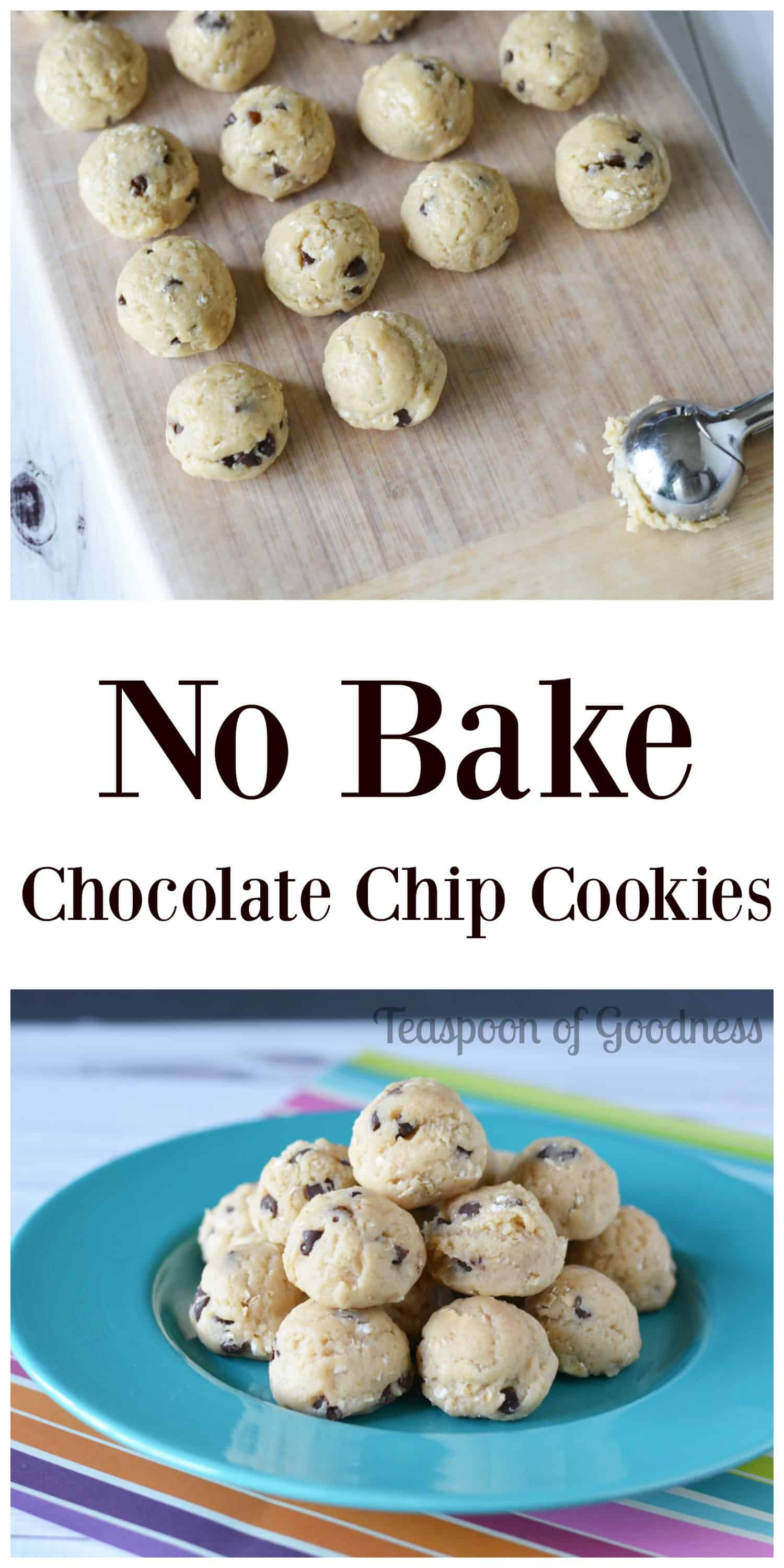 No Bake Chocolate Chip Cookies Ball Recipe - Teaspoon Of Goodness