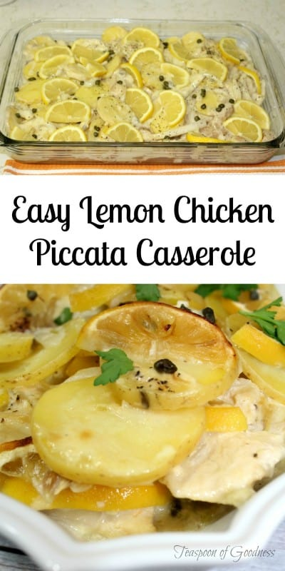This easy Lemon Chicken Piccata Casserole is a wonderful change from our classic chicken piccata recipe. An all in one dish including potatoes makes this an easy meal to serve to a crowd. - Teaspoon of Goodness