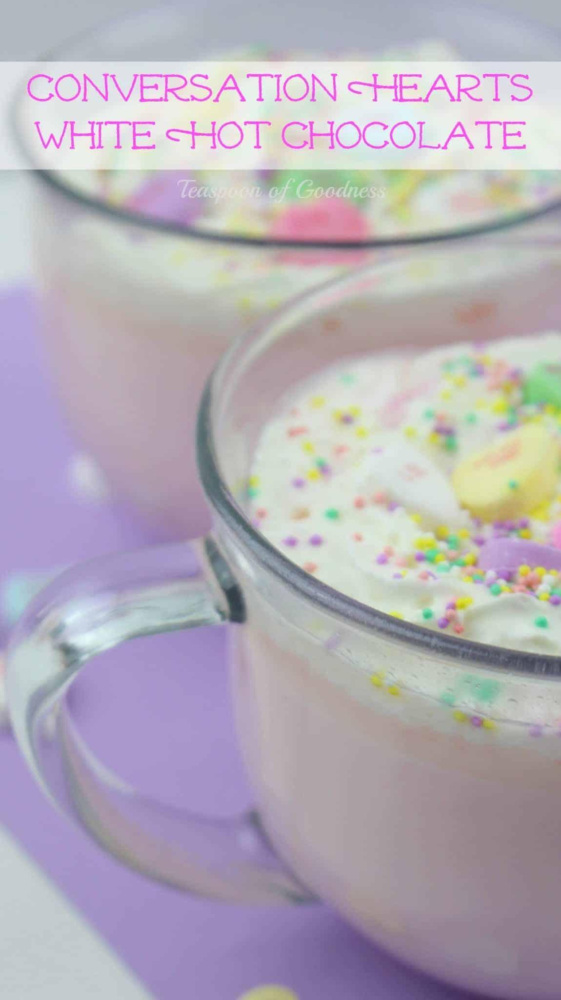 Conversation Hearts Hot Chocolate Recipe