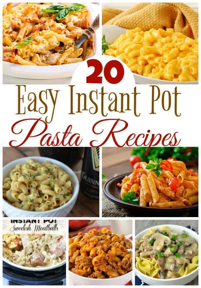20 Easy Pasta Instant Pot Recipes