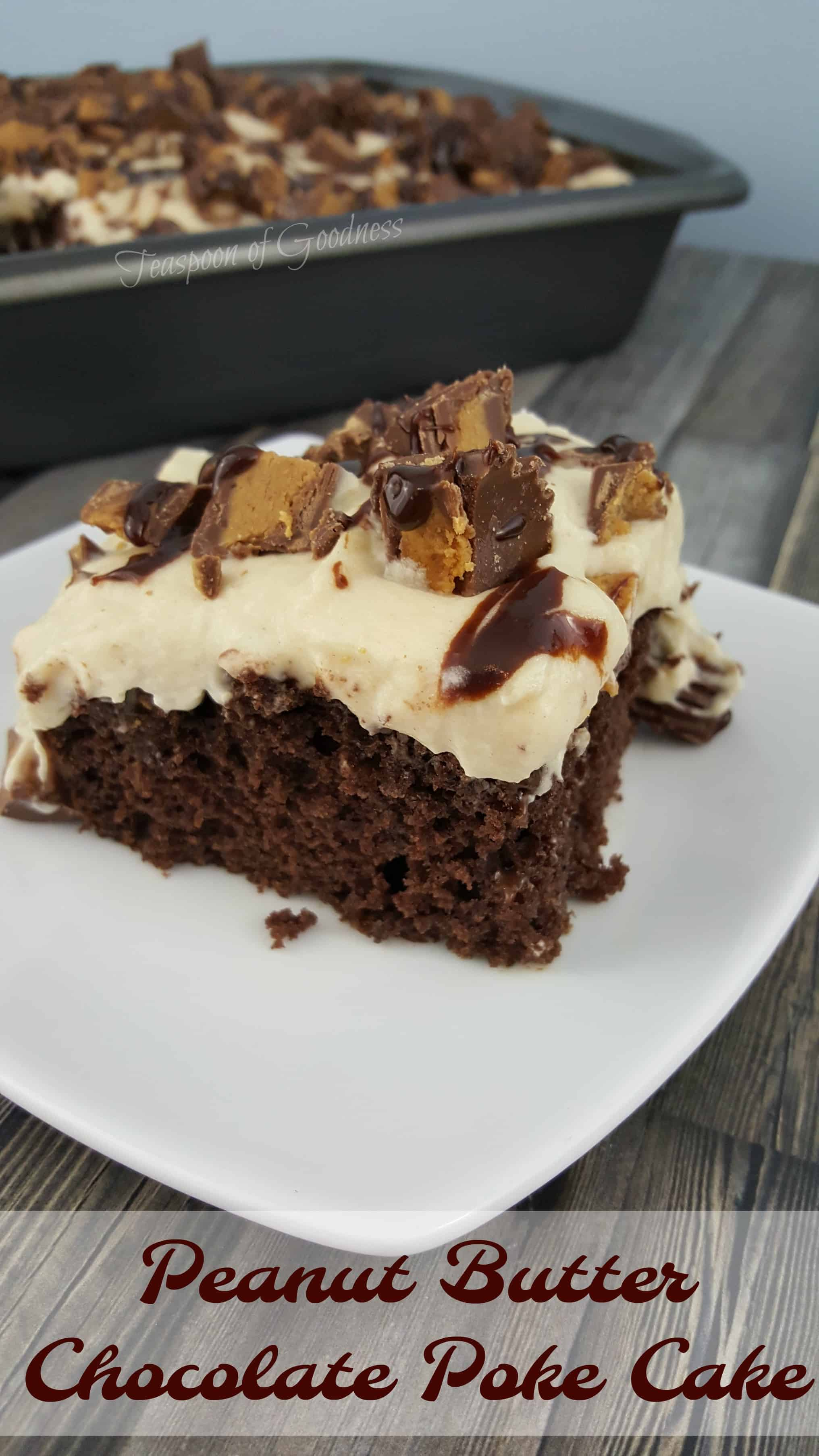 Peanut butter chocolate poke cake teaspoon of goodness for Peanut butter recipes easy dessert