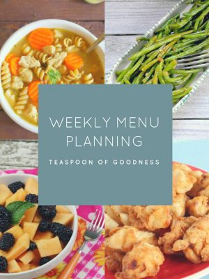 Weekly Menu Plan – Week 4