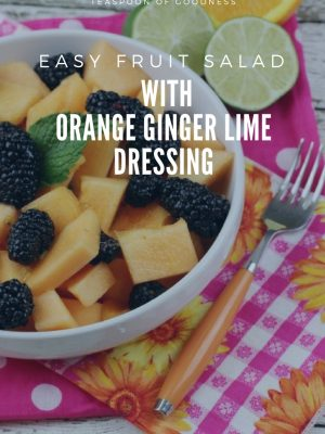 This Cantaloupe & Blackberry Easy Fruit Salad with an Orange Ginger Lime Dressing is ideal for serving up as a great addition to any meal, but even better for a special dinner party