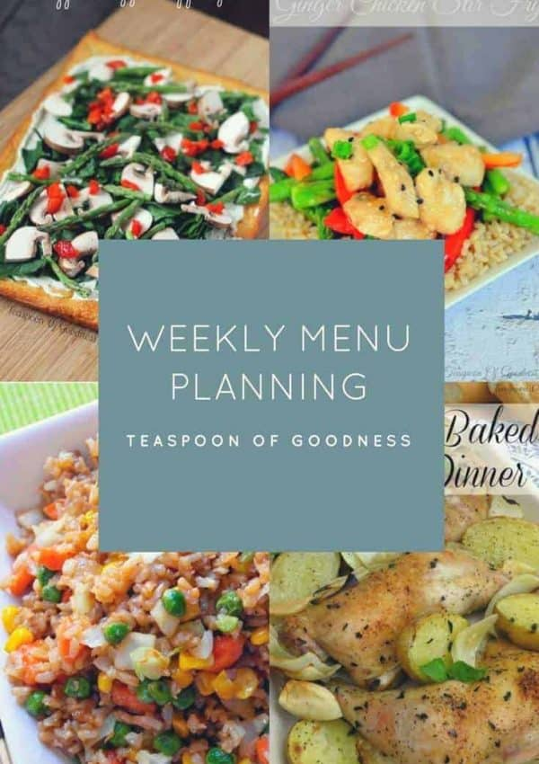 Weekly meal plan with fried rice, veggie pizza, 1 pan roasted chicken and more!