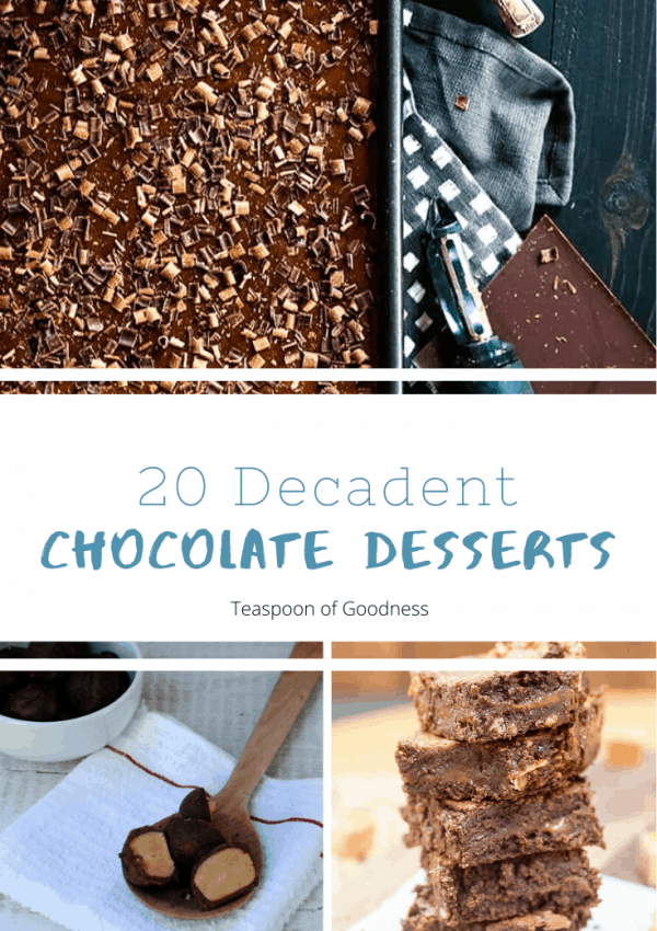 20 Decadent Chocolate Desserts
